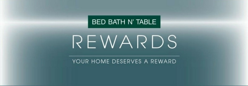 Introducing Bed Bath N Table Rewards Loyalty